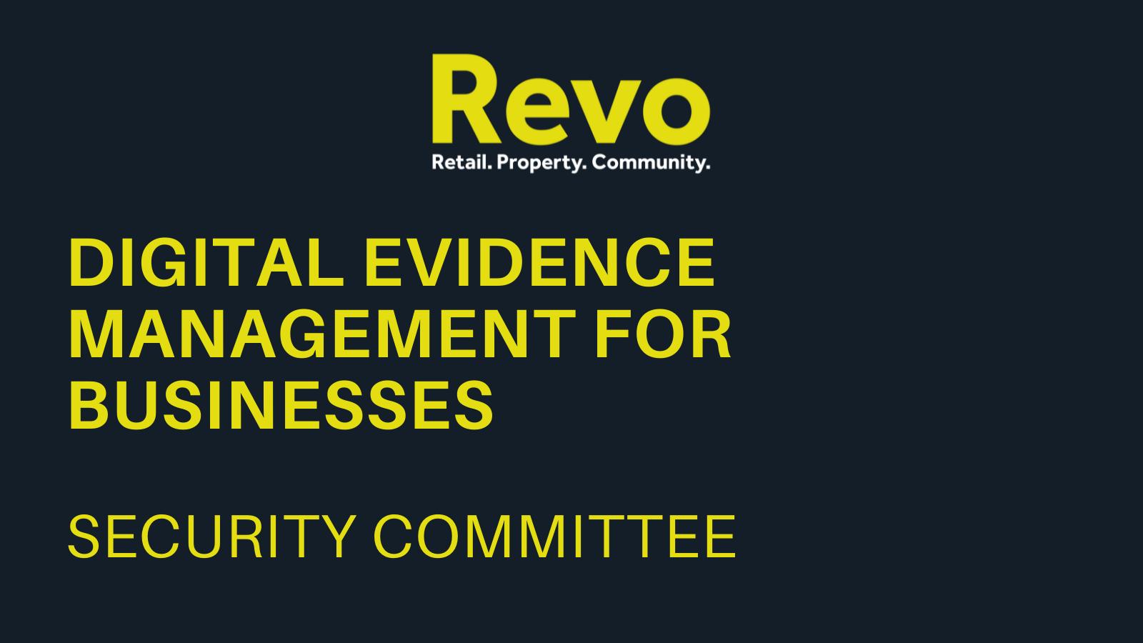 https://revocommunity.org/wp-content/uploads/2021/07/Digital-Evidence-Management-for-Businesses.pdf